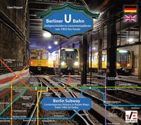 Berliner U-Bahn: Zeitgeschichte in Liniennetzplänen